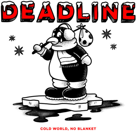 deadline: cold world